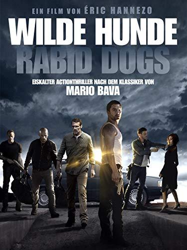 Wilde Hunde: Rabid Dogs