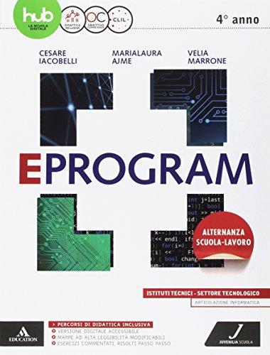Eprogram. Tecnologici. Per gli Ist. tecnici e professionali. Con e-book. Con espansione online: 2