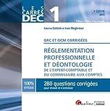 Réglementation professionnelle et déontologie de l'expert-comptable et du commissaire aux comptes DEC 1