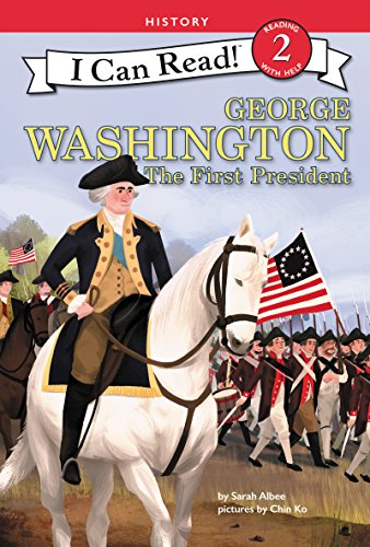George Washington: The First President (I Can Read Level 2) (English Edition)