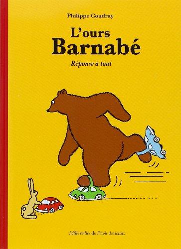 L'Ours Barnabé : Réponse à tout