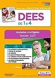 DEES - Épreuves de certification - DC 1 à 4 - Annales corrigées - Diplôme d'État d Éducateur Spécialisé - Session 2017