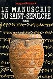 Le manuscrit du saint-sepulcre