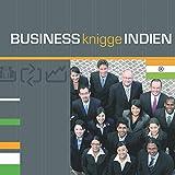 Business Knigge Indien: Express-Wissen