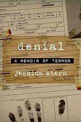 [ Denial: A Memoir Of Terror - Greenlight ] By Stern, Jessica (Author) [ Jun - 2010 ] [ Hardcover ]