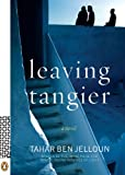 Leaving Tangier by Tahar Ben Jelloun (31-Mar-2009) Paperback