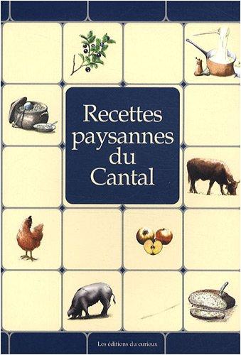 Cantal : Recettes paysannes par Collectif