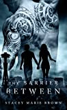 The Barrier Between (Collector Series Book 2) (English Edition)