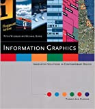 Information Graphics: Innovative Solutions in Contemporary Design by Peter Wildbur (1998-11-16)