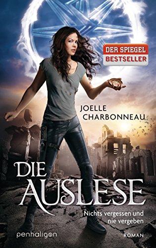 Buchseite und Rezensionen zu 'Die Auslese: Nichts vergessen und nie vergeben - Roman' von Joelle Charbonneau