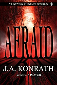 Afraid - A Novel of Terror (The Konrath Horror Collective) (English Edition) di [Konrath, J.A.]