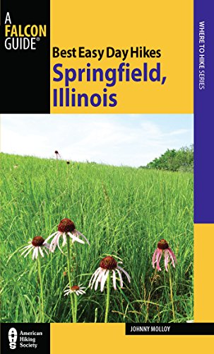 Best Easy Day Hikes Springfield, Illinois (Best Easy Day Hikes Series) (English Edition)