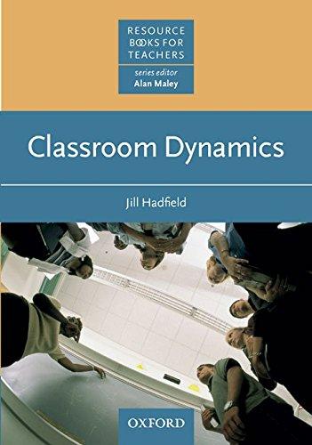 Classroom Dynamics (Resource Books for Teachers)