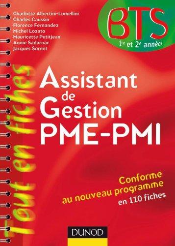 Assistant de gestion PME-PMI -en 110 fiches par Charles Caussin, Florence Fernandez, Michel Lozato, Mauricette Petitjean, Annie Sadarnac, Jacques Sornet