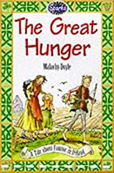 The Great Hunger: A Tale of Famine in Ireland (Sparks) by Malachy Doyle (1999-05-13)