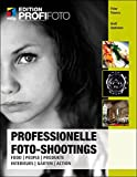 Professionelle Foto-Shootings: Food, People, Produkte, Interieurs, Gärten, Action