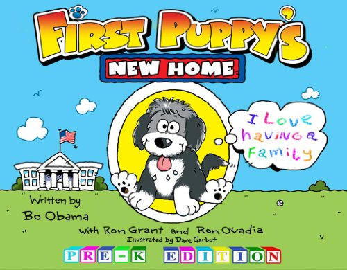 First Puppy's New Home (English Edition) (Obama First Dog)