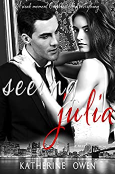 Seeing Julia by [Owen, Katherine]