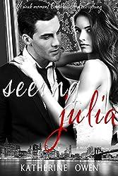 Seeing Julia (English Edition)