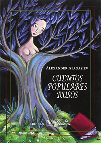CUENTOS POPULARES RUSOS (Infantil-Juvenil) por ALEXANDRE AFANASIEV