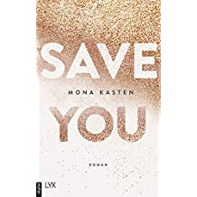 Save You (Maxton Hall Reihe 2)