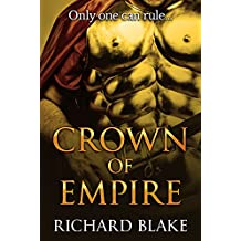 Crown of Empire (The Byzantine Saga Book 3)