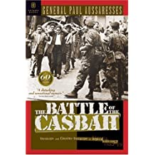 The Battle of the Casbah: Terrorism and Counter-terrorism in Algeria, 1955-1957 by Paul Aussaresses (2002-08-31)