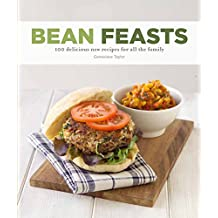 Bean Feasts: 100 delicious new recipes for all the family