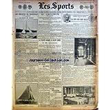 SPORTS (LES) [No 585] du 08/07/1906 - LES REGATES DE TROUVILLE - LA COUPE DE FRANCE - LA FETE DES CENT MILLE - LE CRITERIUM - LA PELOTE BASQUE A SAINT-JAMES - LA COURSE DU MONT-CENIS REPORTEE EN 1907 - LE MINISTERE DE LA GUERRE DES VOITURES AUTOS
