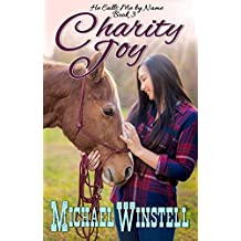Charity Joy (He Calls Me by Name Book 3) (English Edition)