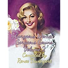 Gorgeous Women Gorgeous Gowns Volume 2: Grayscale Adult Coloring Book