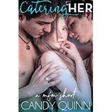 Catering to Her: a mfm erotic short (Sharing Her Book 2)
