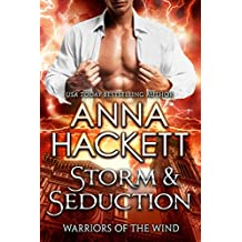 Storm & Seduction (Warriors of the Wind Book 2) (English Edition)