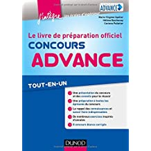 Concours Advance: Le livre de préparation officiel. Tout-en-un