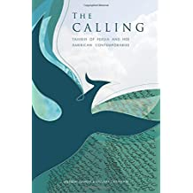 The Calling: Tahirih of Persia and her American Contemporaries