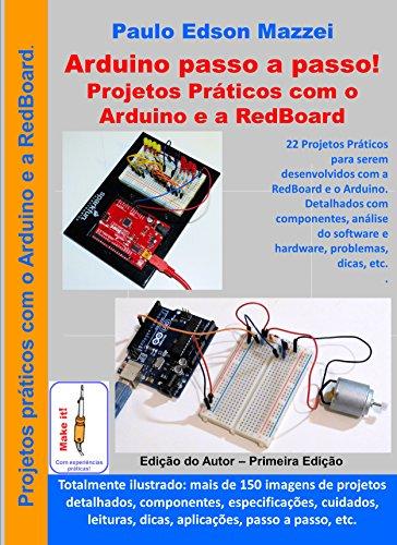Projetos práticos com o Arduino e a Redboard: 22 Projetos para serem desenvolvidos com a