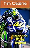 valentino rossi legend (French Edition)