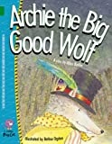Archie the Big Good Wolf: Band 15/Emerald (Collins Big Cat)