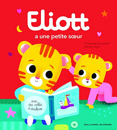 Eliott a une petite soeur par From Gallimard jeunesse