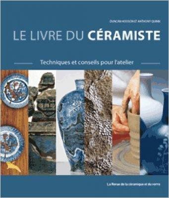Le livre du cramiste : Techniques et conseils pour l'atelier de Duncan Hooson,Anthony Quinn ( 1 mars 2013 )