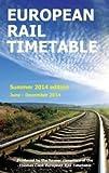 European Rail Timetable 2014: Summer (Rail Guides)