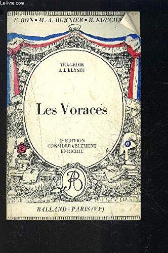 Les voraces: Tragedie en cinq actes et en vers (Classiques Balland) (French Edition)