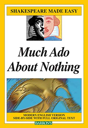 Much Ado About Nothing: Shakespeare Made Easy