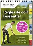Regles de Golf, l'Essentiel 2019 - Guide Pratique a Utiliser Sur le Parcours...