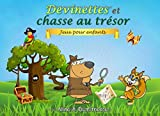 Devinettes et chasse au trésor: Jeux pour enfants...
