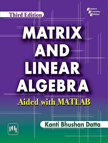 Free Matrix and Linear Algebra: Aided with MATLAB PDF