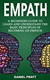#7: Empath: A Beginner's Guide to Learn and Understand the basic principles of becoming an Empath