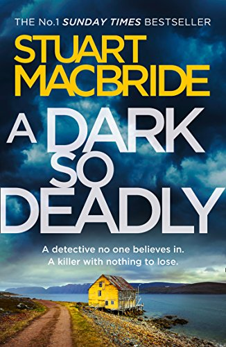 A Dark So Deadly by [MacBride, Stuart]