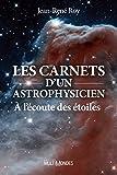 Image de Les carnets d'un astrophysicien: À l'écoute des étoiles