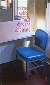 """Afficher """"Minuit dans une vie parfaite"""""""